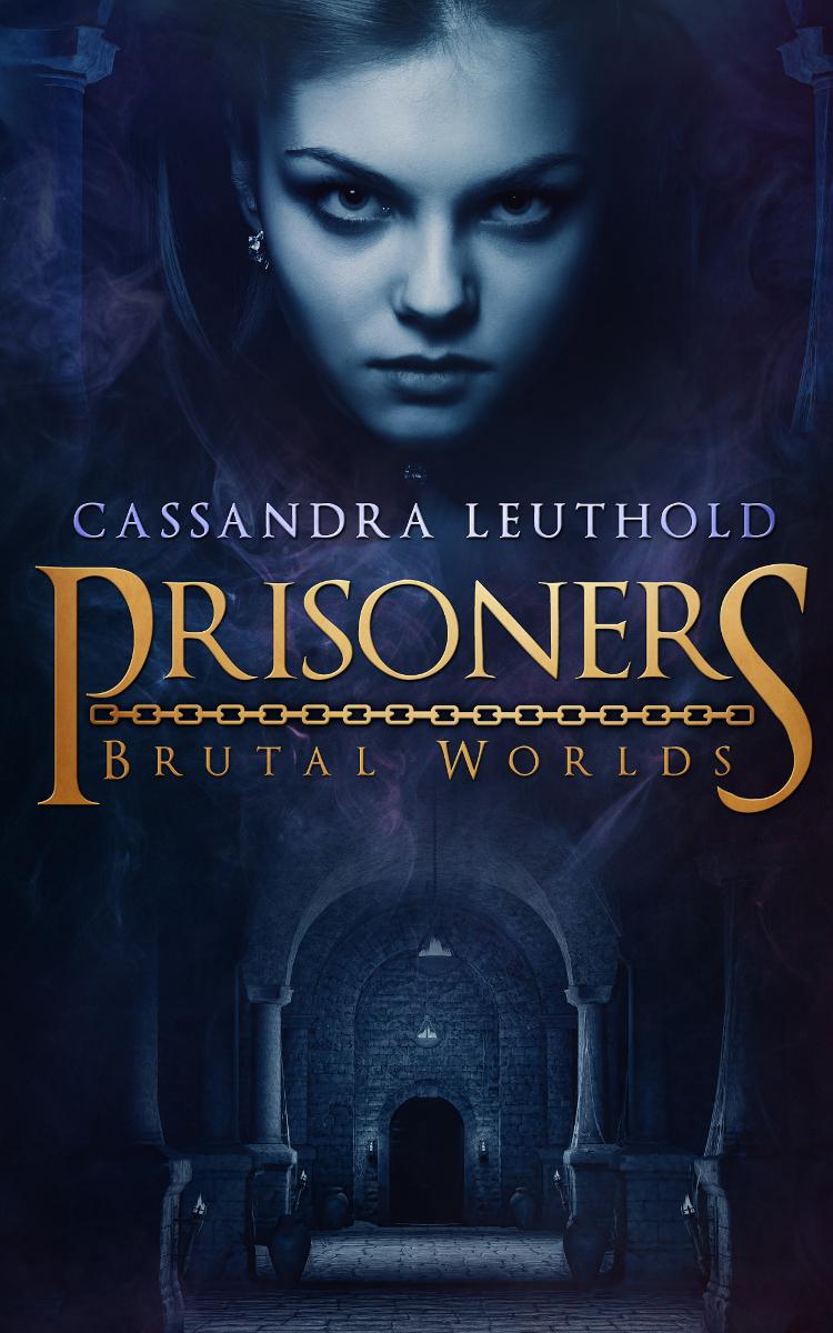 Prisoners (Brutal Worlds)