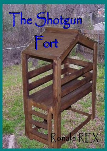 Shotgun Fort (Fort Guidebook Book 2)