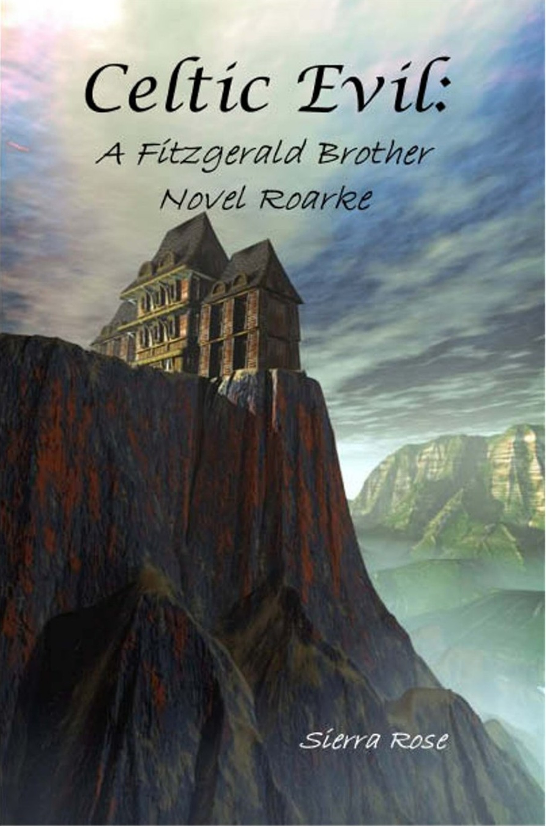 Celtic Evil: A Fitzgerald Brother Novel: Roarke