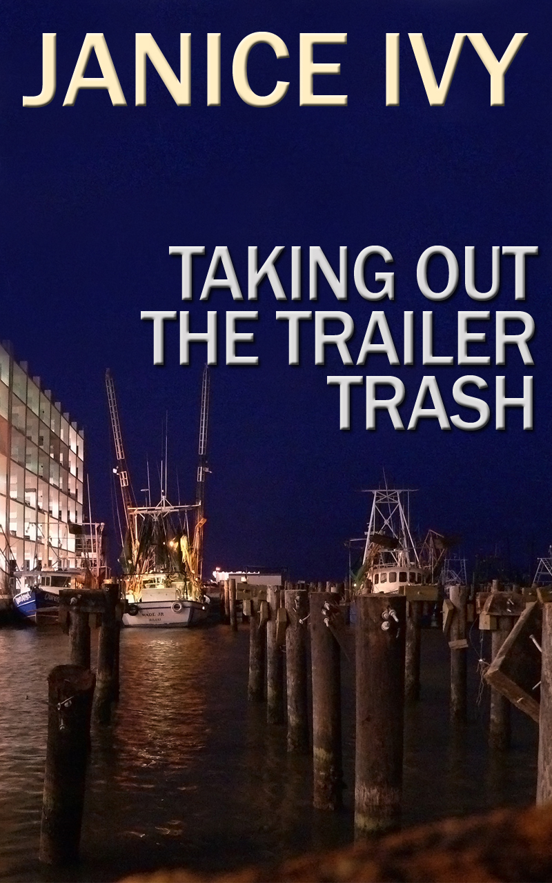 Taking Out the Trailer Trash