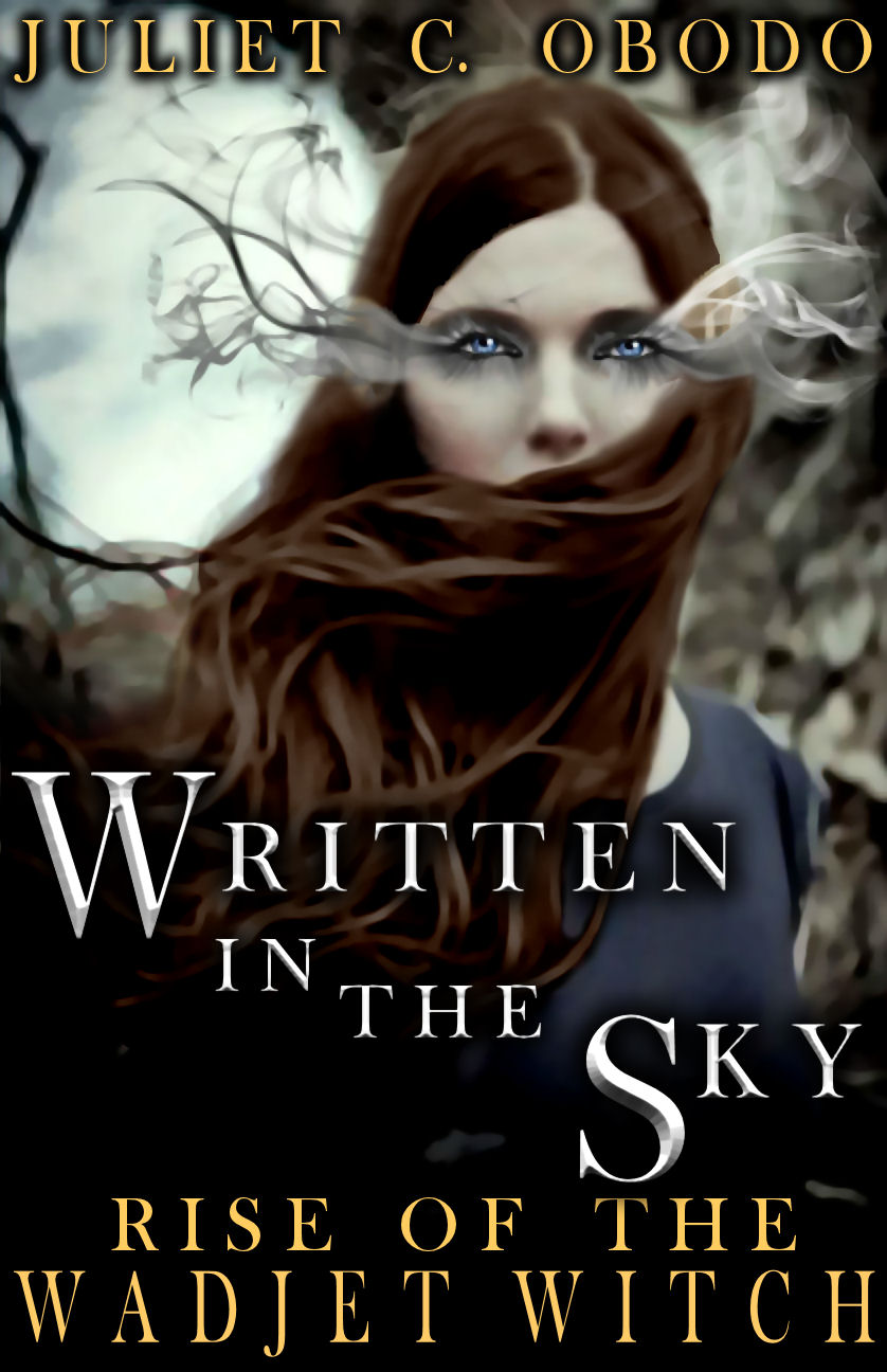 Written in the Sky- Rise of the Wadjet Witch
