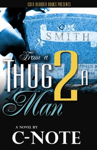 From a Thug to a Man