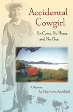 Accidental Cowgirl: Six Cows, No Horse and No Clue