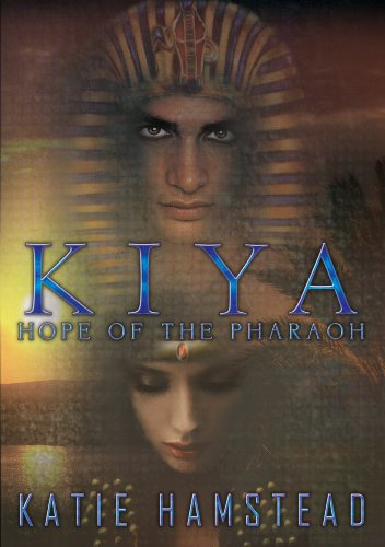 KIYA: Hope of the Pharaoh (Kiya Trilogy #1)
