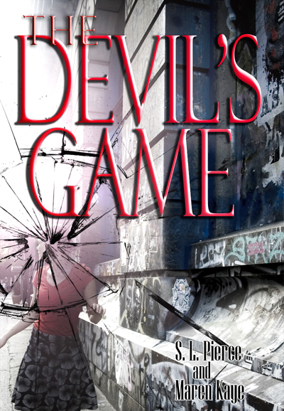The Devil's Game by S.L. Pierce and Maren Kaye