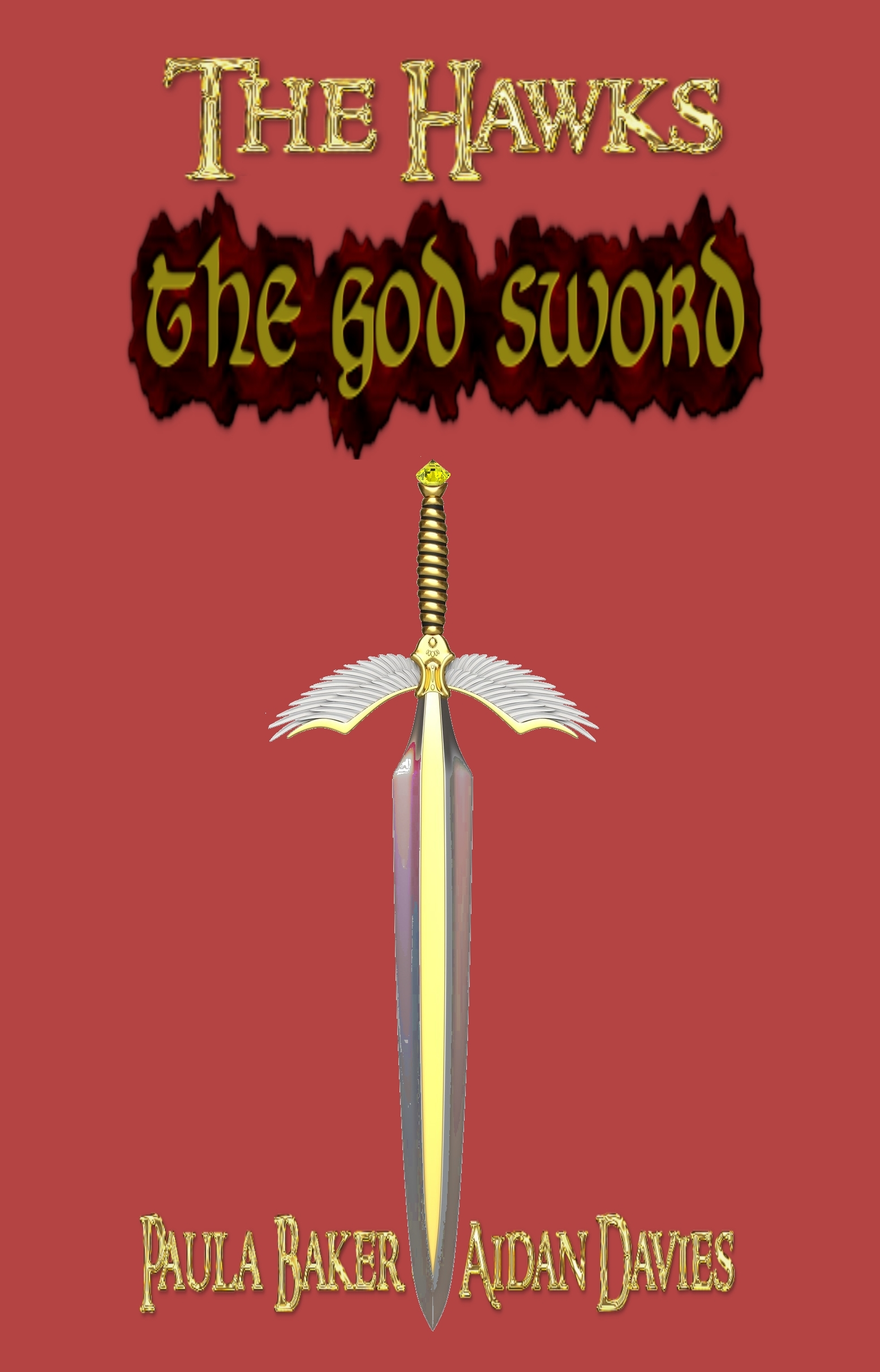 The God Sword: The Hawks: Book Two (Volume 2)