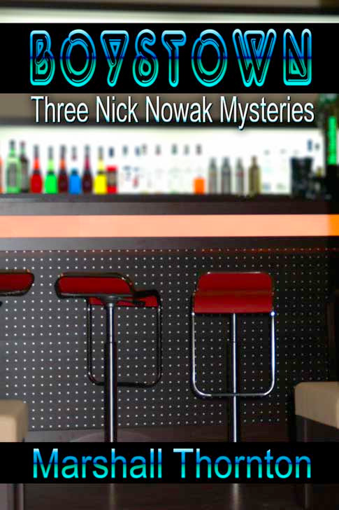 Boystown: Three Nick Nowak Mysteries