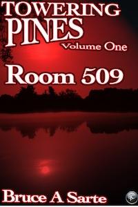 Towering Pines Volume One: Room 509