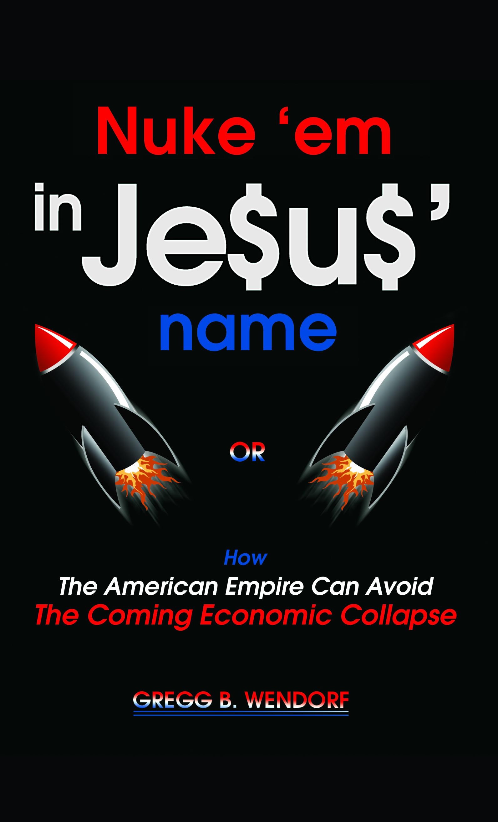 Nuke em in Jesus' name