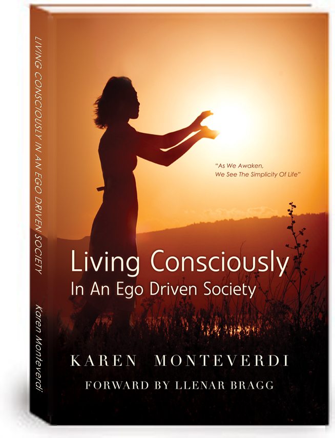 Living Consciously In An Ego Driven Society