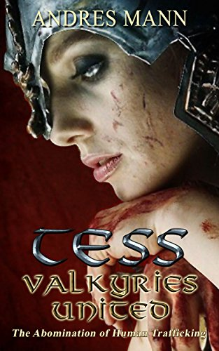 Tess - Valkyries United: The Abomination of Human Trafficking