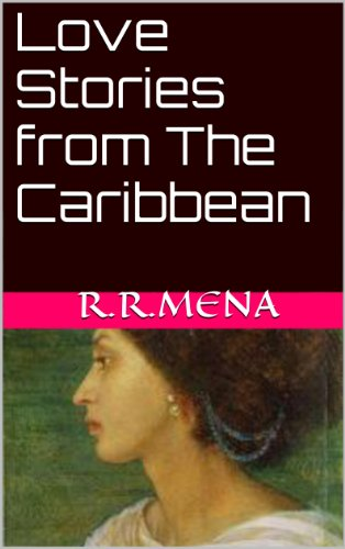 Love Stories from The Caribbean