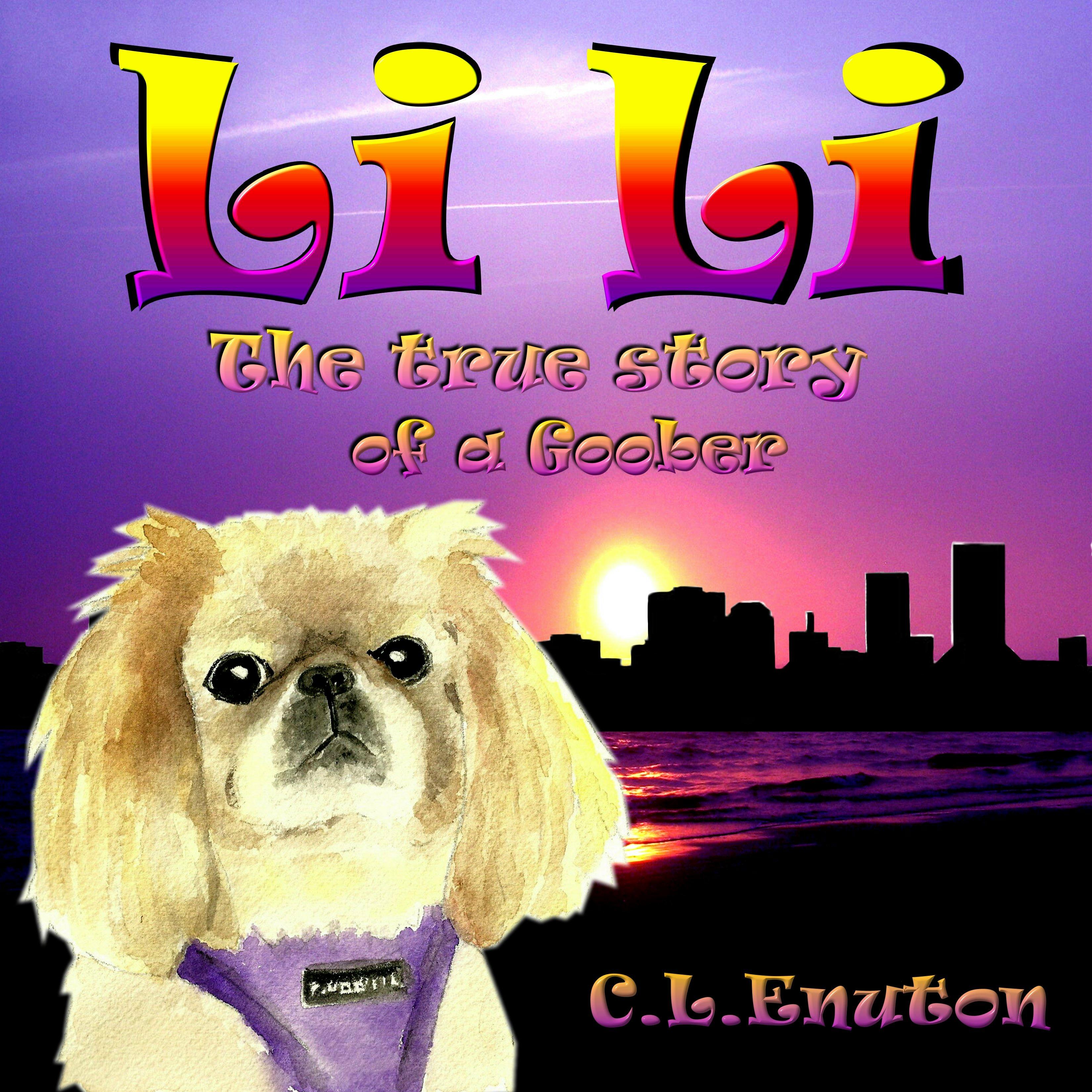 Li Li (The True Story of a Goober)