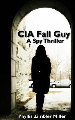 CIA Fall Guy