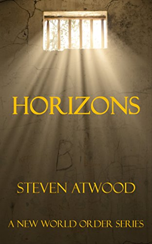 Horizons: A New World Order Series (The Rise Book 1)