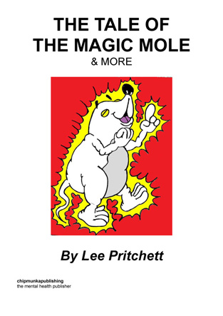 The Tale of The Magic Mole and More