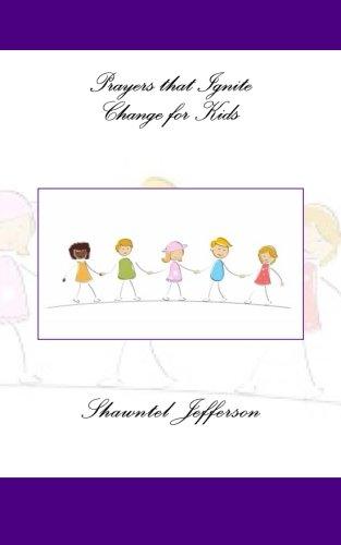 Prayers that Ignite Change for Kids (Volume 2)