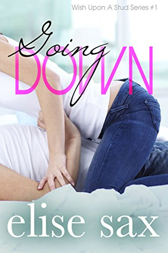 Going Down (Wish Upon A Stud - Book 1)