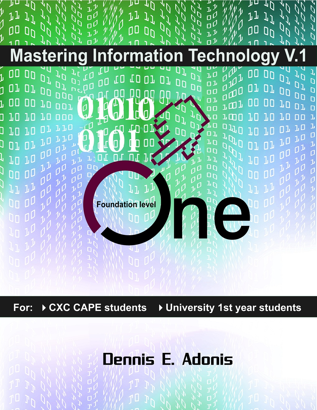Mastering Information Technology for CSEC CAPE