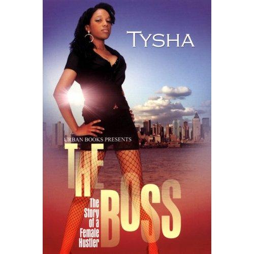 The Boss. . . the story of a female hustler