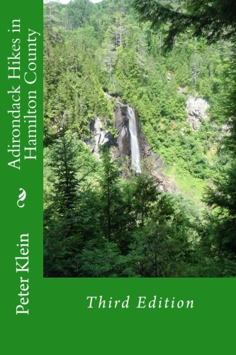 Adirondack Hikes in Hamilton County 3rd Edition