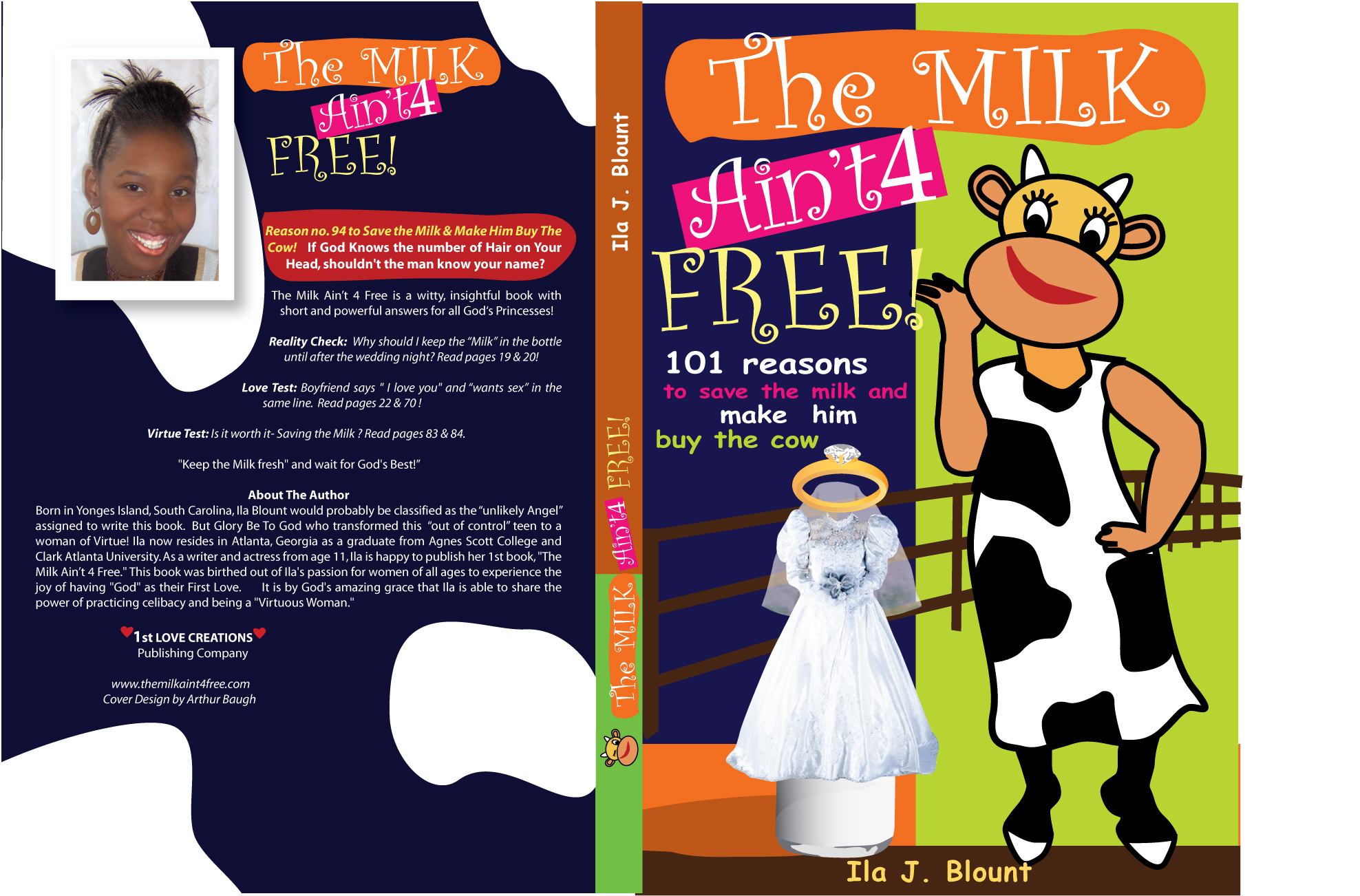 The Milk Ain't 4 Free! 101 Reasons to Save The Milk & Make Him Buy The Cow!