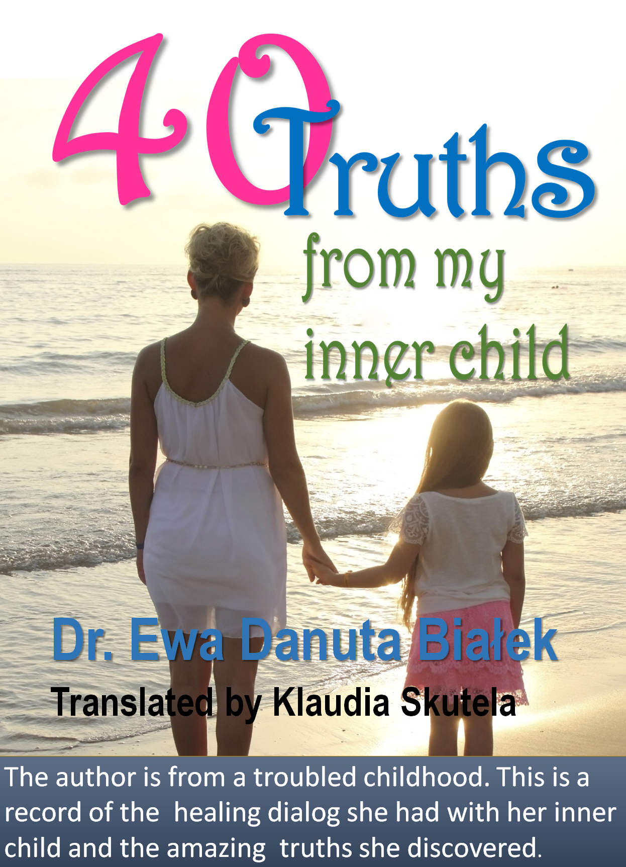 40 Truths from my Inner Child
